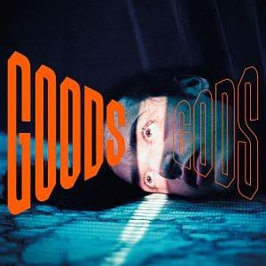 Albumcover Goods Gods