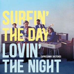 Albumcover Surfin The Day – Lovin' The Night
