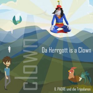 Cover Da Herrgott is a Clown