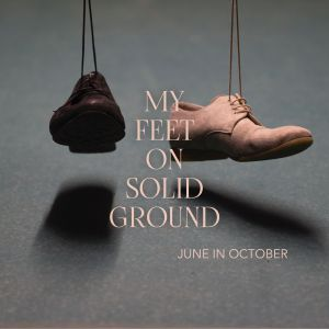 Cover My Feet On Solid Ground