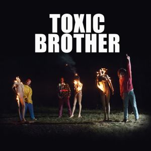 Cover Toxic Brother