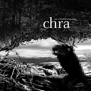 "CHRA – Albumcover von ""on a fateful morning"""