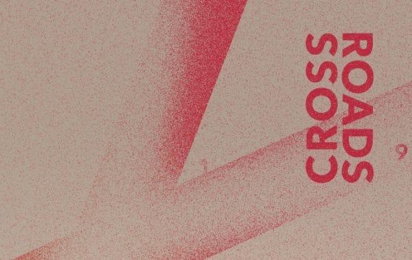 Ausschreibung: Crossroads
