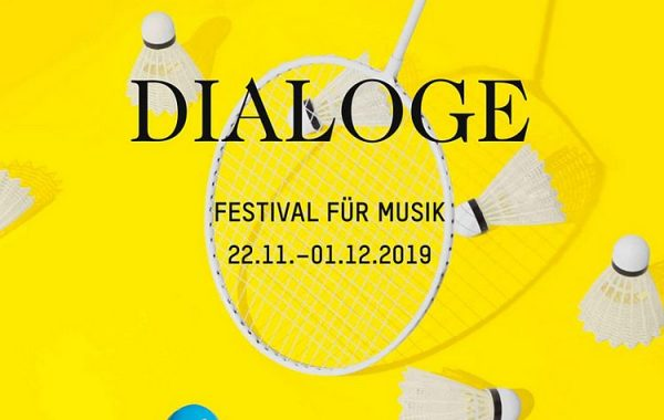 DIALOGE 2019 – Festival für Musik