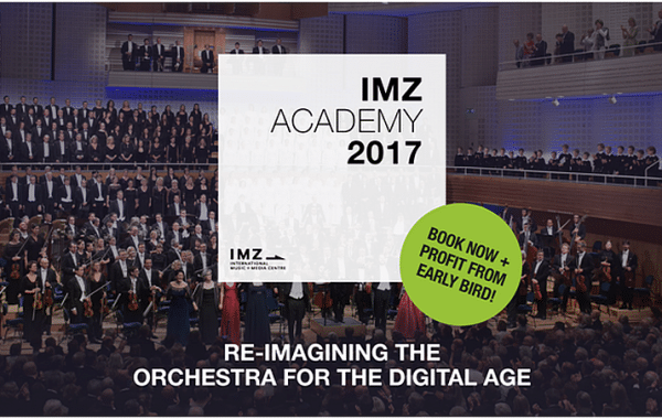 IMZ ACADEMY: RE-IMAGINING THE ORCHESTRA FOR THE DIGITAL AGE