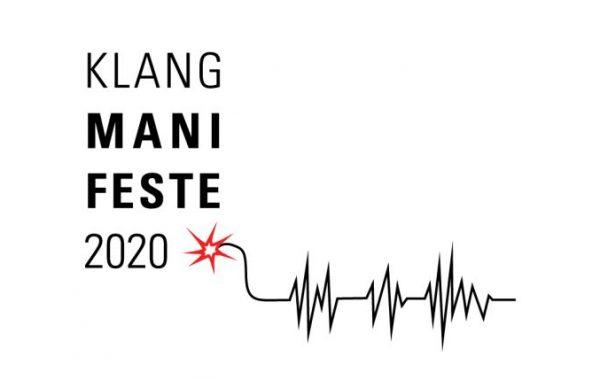 KLANGMANIFESTE 2020 – Eine Hörschau im Grenzbereich von bildender Kunst und aktueller Musik