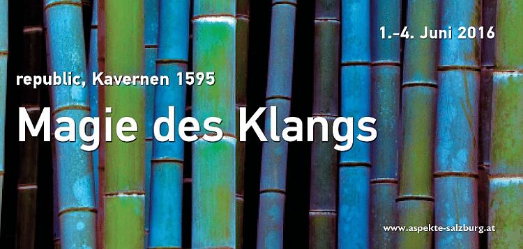 Aspekte 2016: Magie des Klanges