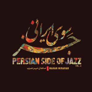 Albumcover Persian Side of Jazz Vol. 2
