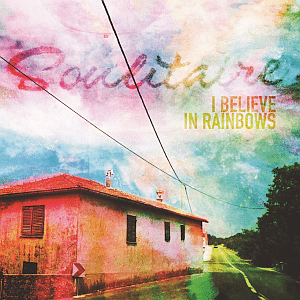 """Cover """"I Believe In Rainbows"""""""