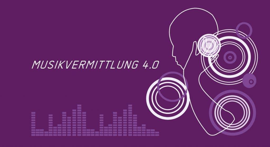 Musikvermittlung 4.0 - Tagung der Plattform Musikvermittlung Österreich 2019