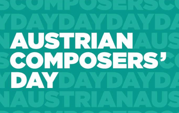 """AUSTRIAN COMPOSERS' DAY 2019 – """"COMPOSING TODAY – ESSENTIAL TOOLS"""""""