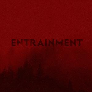Albumcover Entrainment